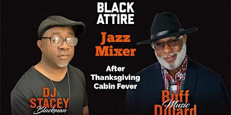 Grown & Sexy Black Attire Mixer tickets