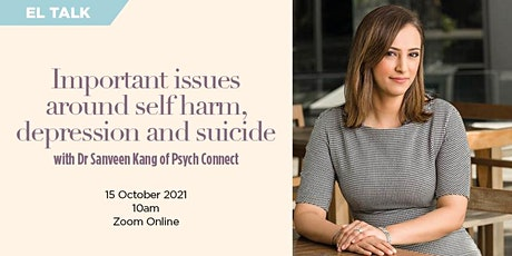 Important issues around self harm, depression and suicide with Dr Sanveen K tickets