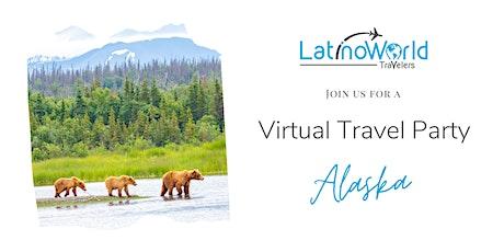 Alaska Virtual Travel Party with Latino World Travelers tickets