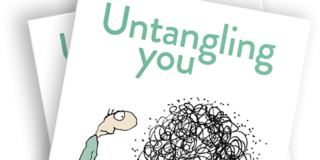Untangling You - How can I be grateful when I feel so resentful? tickets