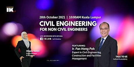 Civil Engineering for Non-Civil Engineers! biglietti