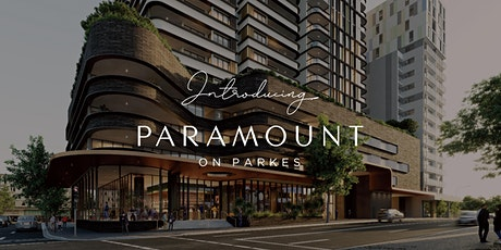 Paramount on Parkes   VIP Display Suite Opening tickets