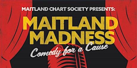 Maitland Madness Comedy Show tickets
