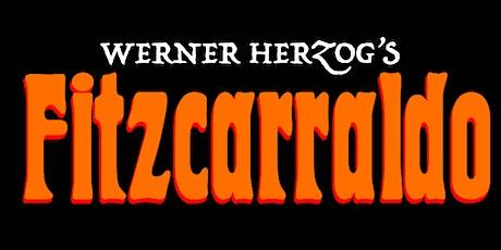 Werner Herzog's Fitzcarraldo tickets