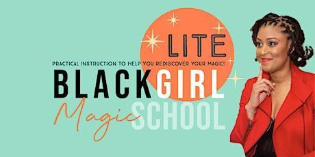 Black Girl Magic School Lite: Principles of Self Care tickets
