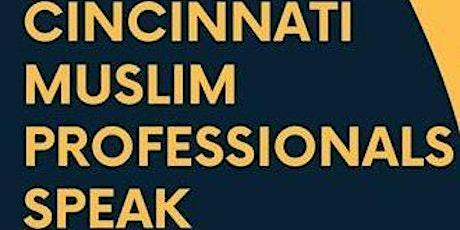 Cincinnati Muslim Professionals Speak tickets