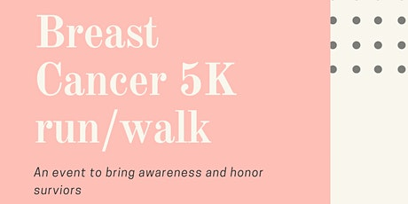 Breast Cancer 5K tickets