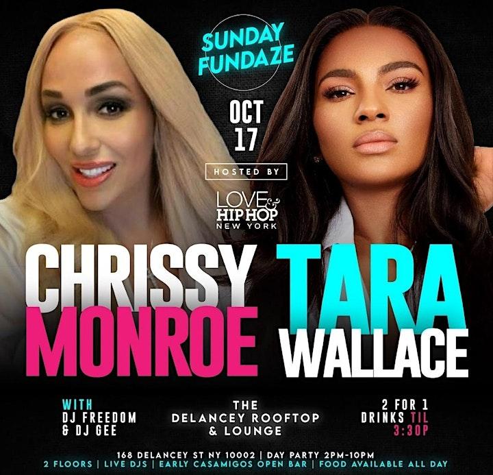 Sunday Fundaze Hosted by  Tara Wallace & Chrissy Monroe of LHHNY image