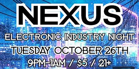 Nexus: Electronic Industry Night billets