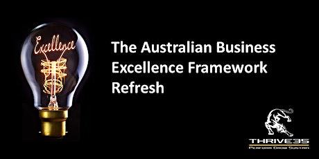 Australian Business Excellence Framework Refresh tickets