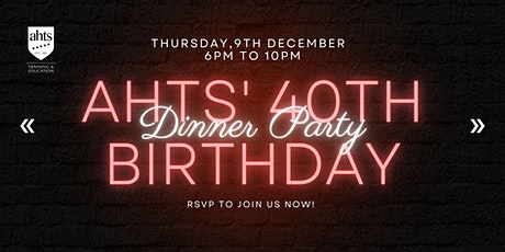 AHTS 40th Birthday -- Dinner Party tickets