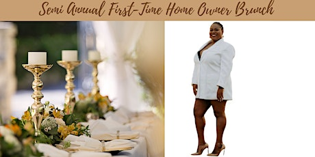 Semi Annual First-Time Home Owners Brunch tickets