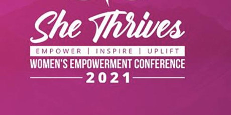 """""""SHE THRIVES"""" Women's Empowerment (Virtual) Conference - Caribbean 2021 tickets"""