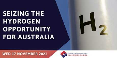Seizing the Hydrogen Opportunity for Australia - ACBC tickets
