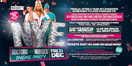 NYE - Doctors And Nurses Theme Party at Merchant Lane, Mornington tickets
