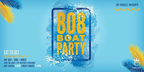 808 Sydney - Boat Party - Day Cruise - 23.10.21 tickets