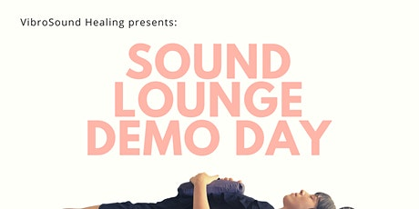 Sound Lounge Demonstration Weekend - Healing, Yoga, Meditation, Relaxation tickets