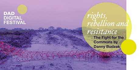 Rights, Rebellion and Resistance - the Fight for the Commons tickets