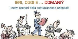 L'evoluzione della comunicazione aziendale: è cambiato...