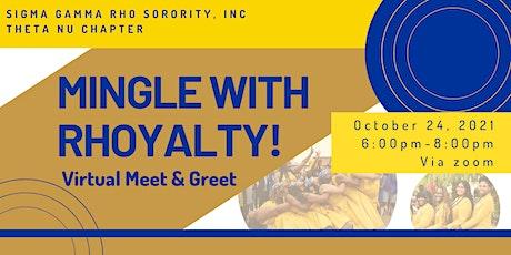Mingle With Rhoyalty! - Sigma Gamma Rho Sorority, Inc. (Theta Nu) Tickets