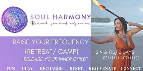 Soul Harmony  Raise your Frequency - Retreat/Camp tickets
