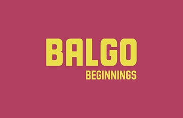 Balgo Beginnings: Floor Talks tickets