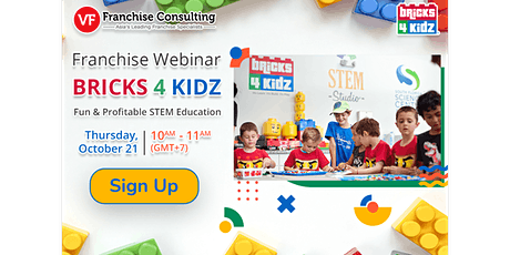 [Webinar] Bricks 4 Kidz - Fun & Profitable STEM Education tickets