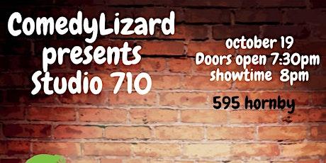 Comedy Lizard presents : Studio 710 comedy show tickets