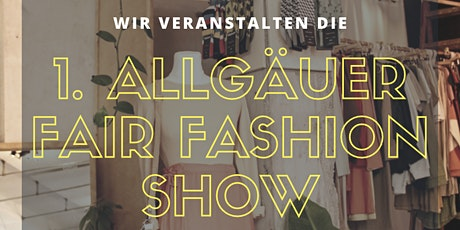 1. Allgäuer FairFashion Show Tickets