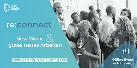 re:connect - New Work und gutes neues Arbeiten #1 Tickets