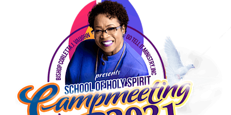 HOLY GHOST CAMPMEETING  WINTER 2021 Go Tell It Ministry Worldwide tickets