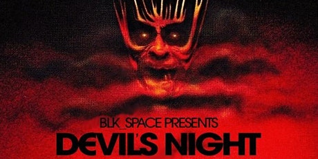 DEVIL'S NIGHT @ BLK_SPACE FT. NITIN, ALISTER JOHNSON, BUTR & SPECIAL GUESTS tickets