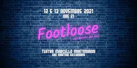 Footloose! biglietti