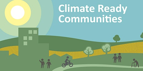 Climate-Ready Communities Workshop tickets