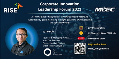 RISE x MDEC - Corporate Innovation Leadership Forum presents Tom Chi tickets