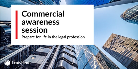 LexisNexis Commercial Awareness Session tickets