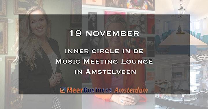 Afbeelding van Exclusieve MeerBusiness InnerCircle Music Meeting Lounge