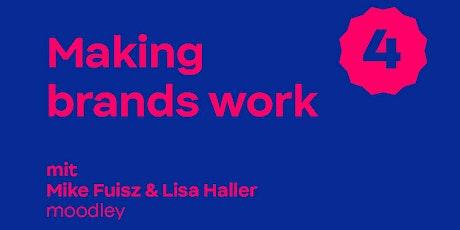 Workshop: Making brands work Tickets