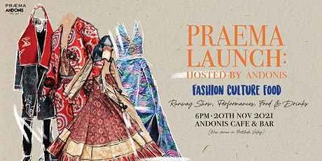 PRAEMA LAUNCH Hosted by Andonis Cafe tickets