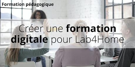 Comment créer une formation digitale pour Lab4Home - session décembre billets