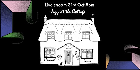 Jazz at the Cottage Live Stream. Hannah Horton (sax) Louis Thorne (guitar) tickets