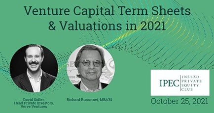 Venture Capital Term Sheets & Valuations in 2021 tickets