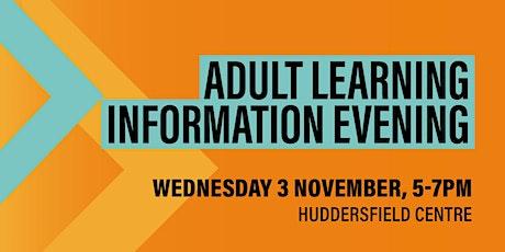 Adult Learning Information Evening - Huddersfield tickets