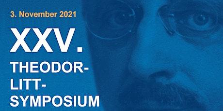 XXV. Theodor-Litt-Symposium Tickets