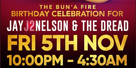 GAS'd The Bonfire Birthday Special for JayJ2Nelson & The Dread tickets