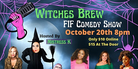 Witches Brew FIF Comedy Show tickets