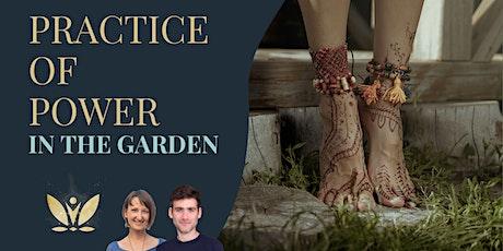 Spark Power Practice: Empowerment Exercises in the garden tickets