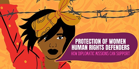 Defend Her! WHRDs Recommendations for Diplomatic Missions tickets