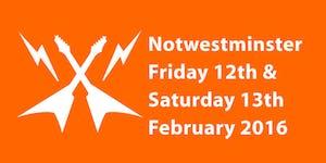 Notwestminster 2016
