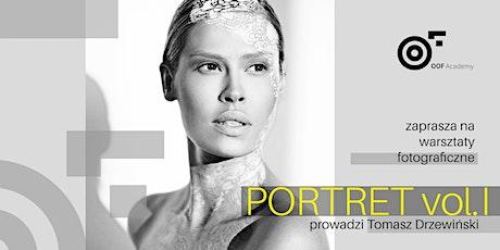 PORTRET vol. I_ warsztaty fotograficzne [poziom ponadpodstawowy] tickets